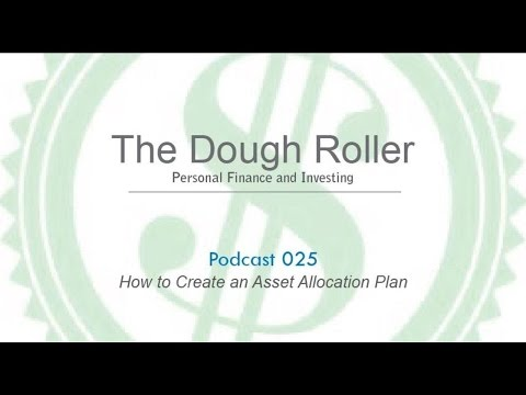 DR 025: How to Create an Asset Allocation Plan