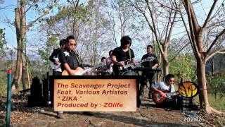 The Scavenger Project feat. Various Artistes - Zika - Mizo