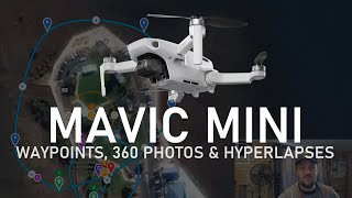 Mavic Mini - Waypoints, 360 Photos & Hyperlapses With @Dronelink | DansTube.TV