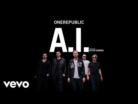 OneRepublic  AI Audio ft Peter Gabriel