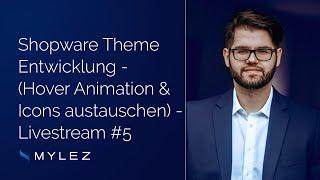 Shopware Livestream #5: Theme Entwicklung (Hover Animation & Icons austauschen)