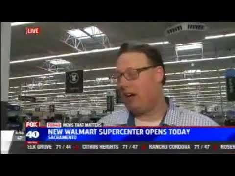 Walmart (client) opens new store in Delta Shores Shopping Center KTXL-TV FOX Sacramento Nov. 1, 2017