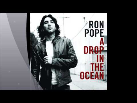 Ron Pope - A Drop In The Ocean (Music)