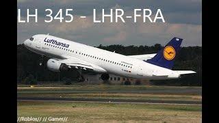 ROBLOX/ LH 345 - Ruta: LHR-FRA