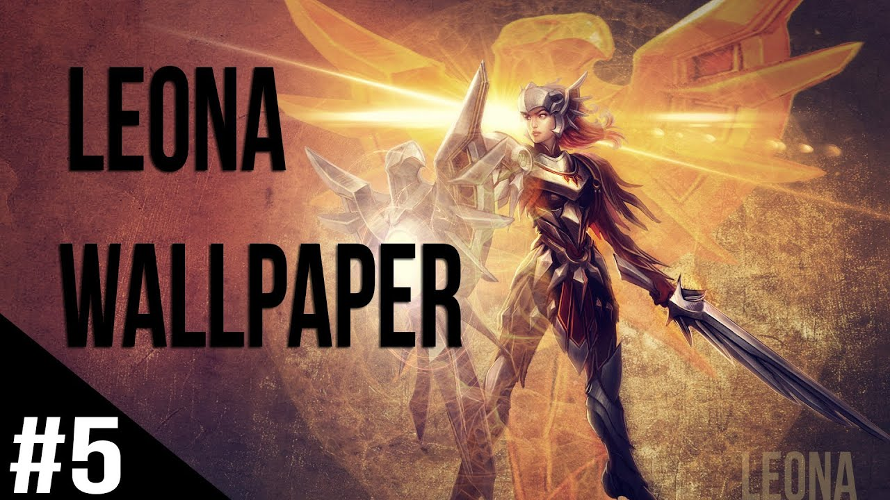 Wallpaper In Photoshop League Of Legends Leona 5 Youtube