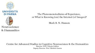 Mark Hansen - The Phenomenotechnics of Experience, or What is Knowing (on) the Internet (of Images)?