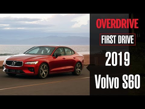 2019 Volvo S60   First Drive Review   OVERDRIVE