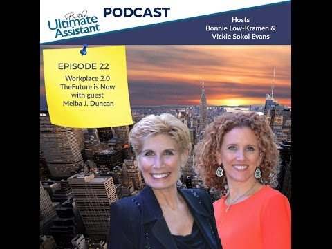 Workplace 2.0 The Future Is Now With Guest Melba J. Duncan   Ep.22