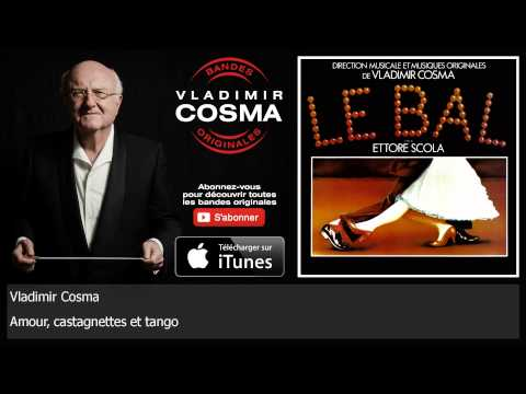 Vladimir Cosma - Amour, castagnettes et tango