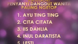 Penyanyi Dangdut Wanita Paling Ngetop - SMA 2016