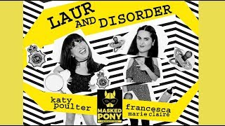 'LAUR AND DISORDER'  Award winning COMEDY Web Series!