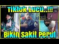 Ngakak g Lte Kompilasi  Tiktok Gokil Bikin Sakit Perut  Mp3 - Mp4 Download
