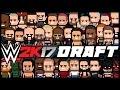 WWE 2K17 | Universe Mode - THE DRAFT (Series 1)
