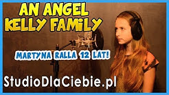 An Angel - Kelly Family (cover by Martyna Ralla)