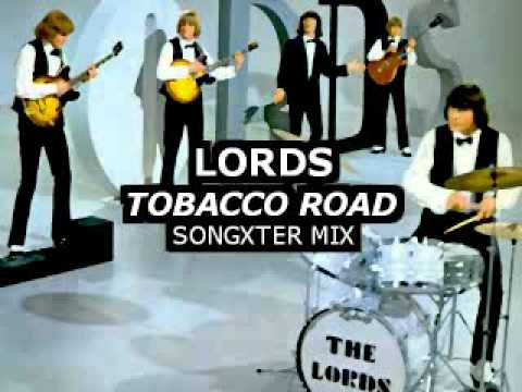 Tobacco Road - Lords (Songxter Mix)