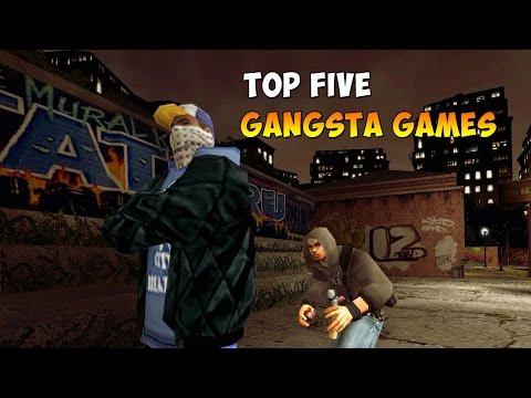 TOP FIVE GANGSTA GAMES