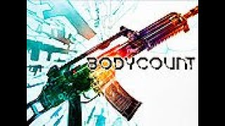 Bodycount, in-Game