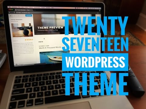 Using the Twenty Seventeen WordPress theme
