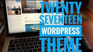 Using the Twenty Seventeen WordPress theme