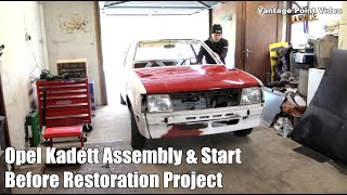 Opel Kadett Assembly & Start Time-lapse before Car Restoration