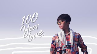 100 Years Love | NamDuc | Video Lyrics