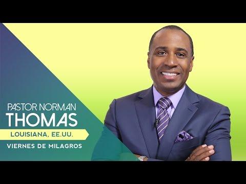 Dr. Norman Thomas · Viernes de Milagros (Servicio Completo)