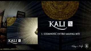 Kali - 50/50 - CD1 Ciemność - odsłuch HD