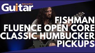 Fishman Fluence Open Core Classic Humbucker Pickups | Review