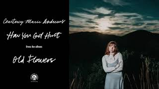 """Courtney Marie Andrews - """"How You Get Hurt"""" (Official Audio)"""