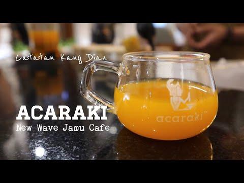 ACARAKI JAMU : New Wave Jamu Cafe Jakarta