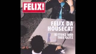 Felix da Housecat - control freaq