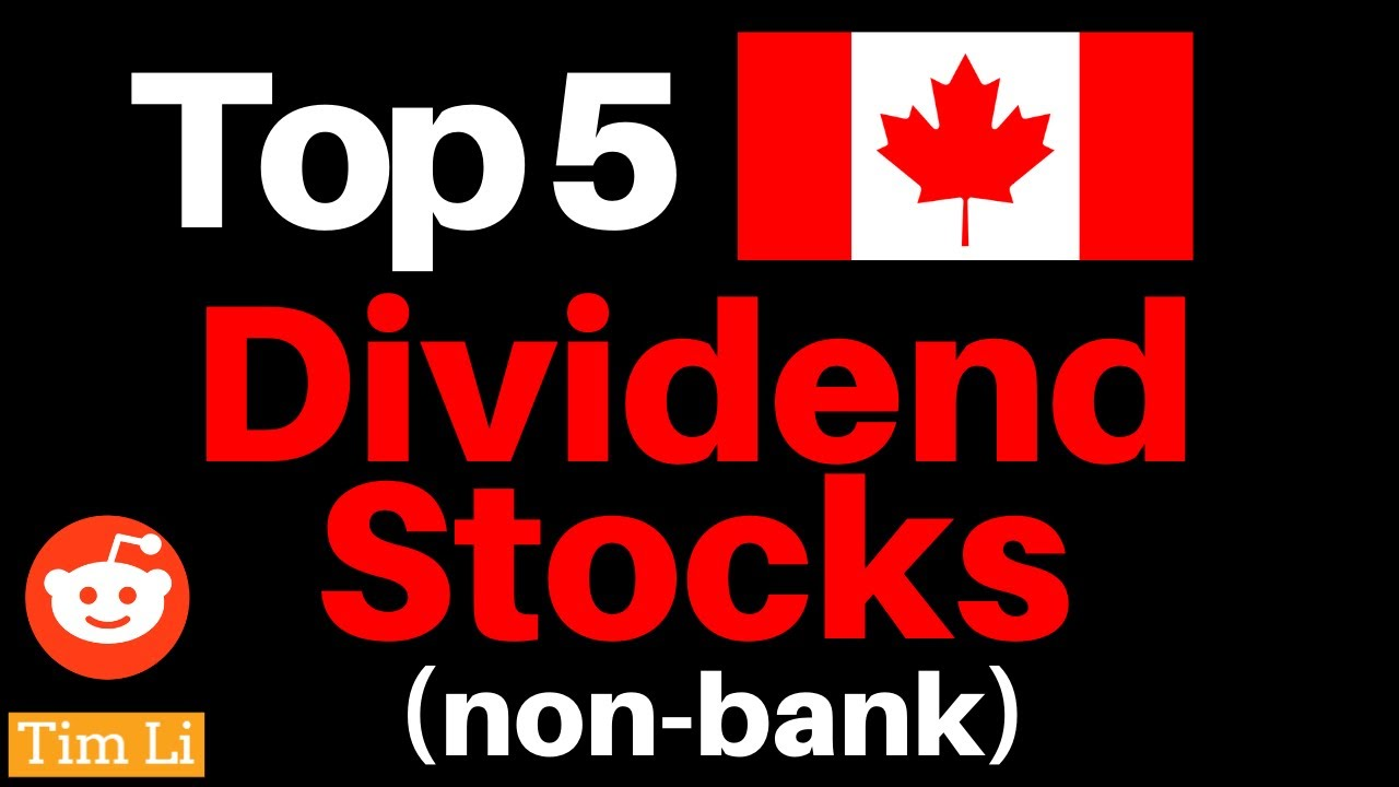 TOP 5 CANADIAN DIVIDEND STOCKS (non banks) - YouTube