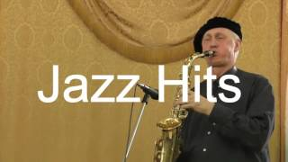 �������� ���� Игорь Васильев  ЧЕЛОВЕК ОРКЕСТР   Jazz Hits ������