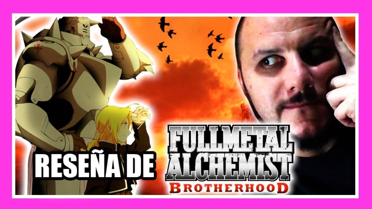 Reseña de: FULLMETAL ALCHEMIST BROTHERHOOD | Verla y ...