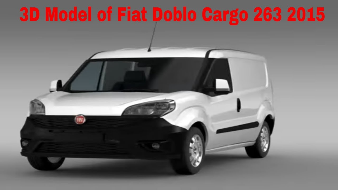 3d model of fiat doblo cargo 263 2015 youtube. Black Bedroom Furniture Sets. Home Design Ideas