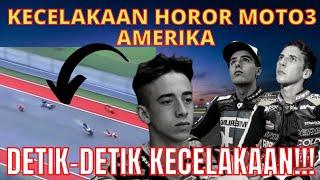 DETIK DETIK KECELAKAAN HOROR MOTO3 DI GP AMERIKA 2021😱😱😱
