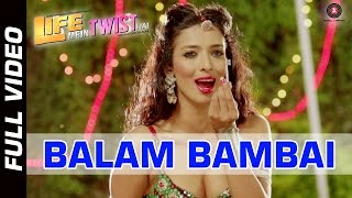 Balam Bambai Official Video | Life Mein Twist Hai | Heena Panchali