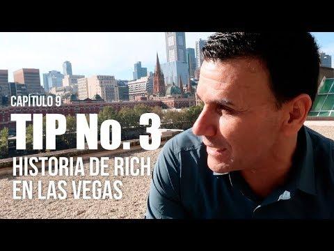 Tip No.3  HISTORIA DE RICH EN LAS VEGAS