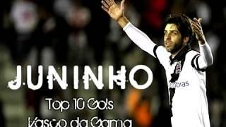 JUNINHO PERNAMBUCANO - Top 10 Gols - Vasco da Gama •