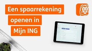 Spaarrekening openen in Mijn ING   Digitaal bankieren: zo werkt het   ING