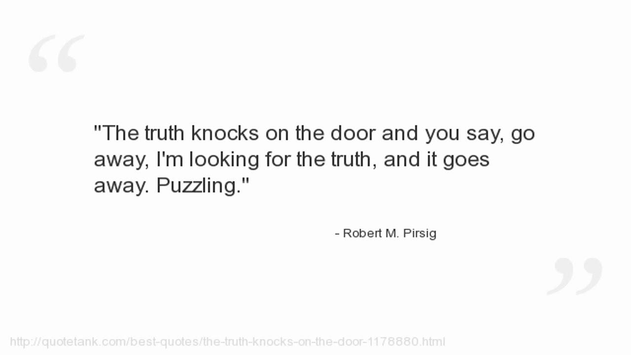 Robert M Pirsig Quotes Youtube