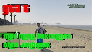 GTA 5 ONLINE - MOD MENU + TUTORIAL! // OHNE JAILBREAK (DEUTSCH) (HD)