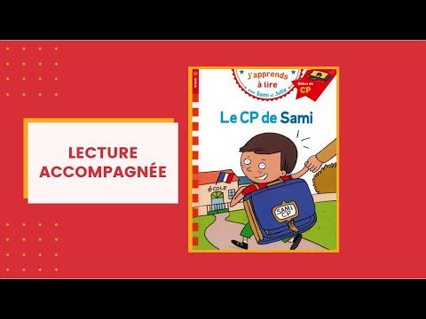 Download Lecture accompagnée : le CP de Sami. J'apprends à lire facilement avec une histoire adaptée !