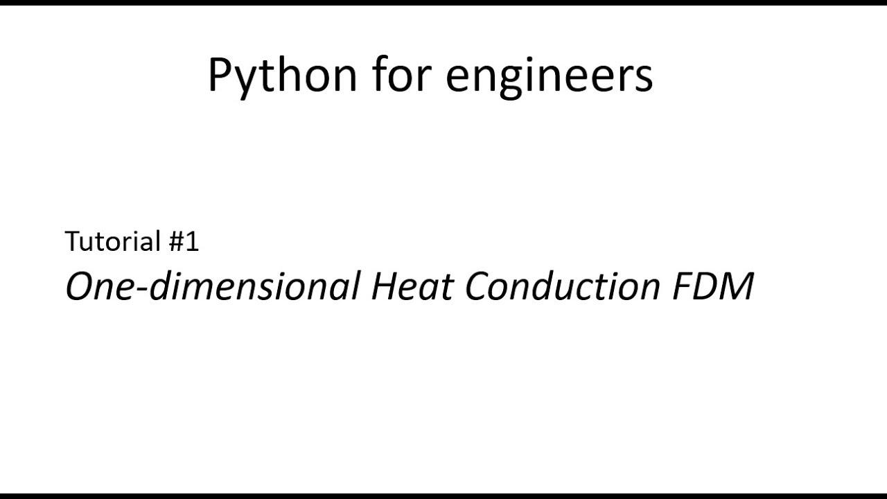 Python - Heat Conduction 1D - Tutorial #1