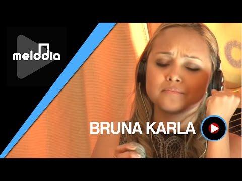 Bruna Karla - Quando Eu Chorar - Melodia Ao Vivo (VIDEO OFICIAL)