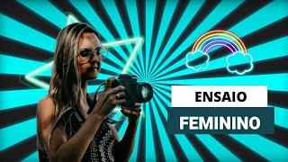 Dicas para ensaio fotográfico feminino - Meulam Fotografia