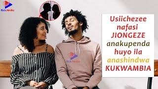 MWANAMKE akifanya MAMBO haya Jua ANAKUPENDA anashindwa KUKWAMBIA