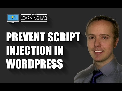 Prevent Script Injection In WordPress - Stop Hackers With WordPress Security | WP Learning Lab