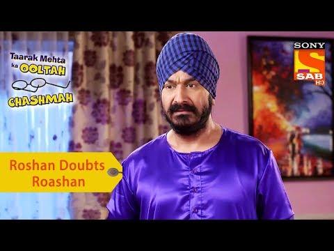 Your Favorite Character   Roshan Doubts Roshan   Taarak Mehta Ka Ooltah Chashmah