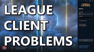 Problems with League Client